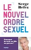 Télécharger le livre :  Le nouvel ordre sexuel
