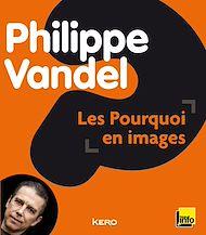 Téléchargez le livre :  Les pourquoi en images