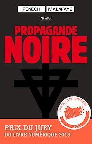Téléchargez le livre :  Propagande noire