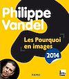 Télécharger le livre :  Les pourquoi en images 2014