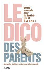Télécharger cet ebook : Le dico des parents