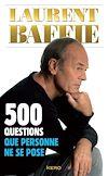 Télécharger le livre :  500 questions que personne ne se pose
