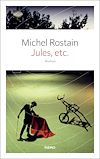 Jules, etc | Rostain, Michel