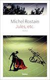 Jules, etc | Rostain, Michel