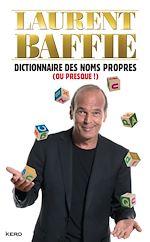 Download this eBook Dictionnaire des noms propres (ou presque !)