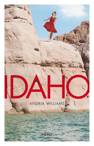 Idaho | Williams, Andria. Auteur
