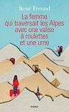La femme qui traversait les Alpes avec une valise à roulettes et une urne