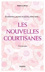 Download this eBook Les Nouvelles courtisanes