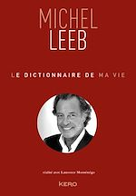 Download this eBook Le dictionnaire de ma vie - Michel Leeb