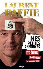 Download this eBook Mes petites annonces drôles, poétiques ou franchement limites