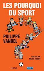Download this eBook Les pourquoi du sport