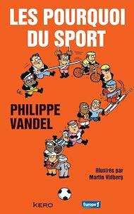 Téléchargez le livre :  Les pourquoi du sport