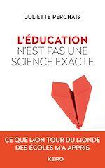 Téléchargez le livre :  L'éducation n'est pas une science exacte