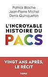 Télécharger le livre :  L'incroyable histoire du PACS