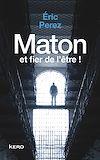 Télécharger le livre :  Maton et fier de l'être!