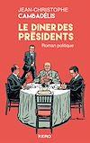 Télécharger le livre :  Le dîner des présidents