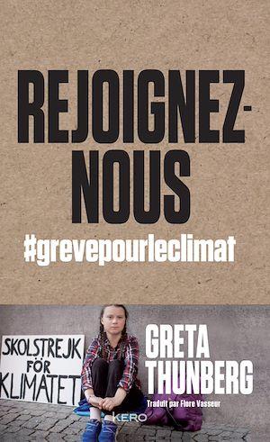 Rejoignez-nous : #grèvepourleclimat