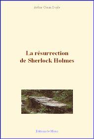 Téléchargez le livre :  La résurrection de Sherlock Holmes