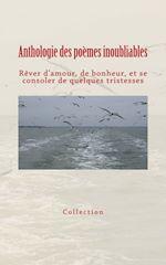 Download this eBook Anthologie des poèmes inoubliables