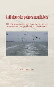 Téléchargez le livre :  Anthologie des poèmes inoubliables