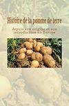 Télécharger le livre :  Histoire de la pomme de terre depuis son origine et son introduction en Europe