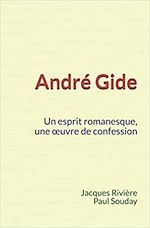 Download this eBook André Gide : Un esprit romanesque, une œuvre de confession