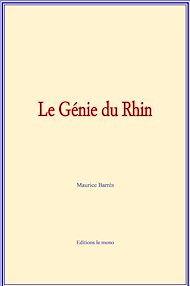 Téléchargez le livre :  Le Génie du Rhin