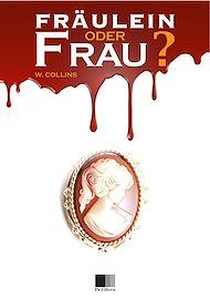 Téléchargez le livre :  Fräulein oder Frau?
