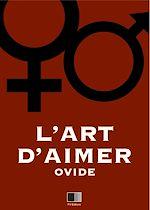 Téléchargez le livre :  L'Art d'Aimer