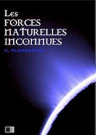 Téléchargez le livre :  Les forces naturelles inconnues