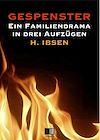 Télécharger le livre :  Gespenster : Ein Familiendrama in drei Aufzügen