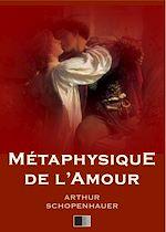 Téléchargez le livre :  Métaphysique de l'Amour