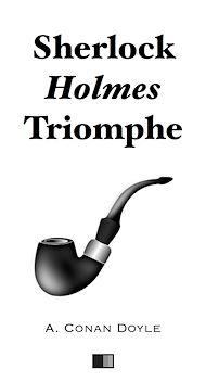 Téléchargez le livre :  Sherlock Holmes triomphe