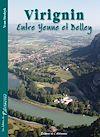 Télécharger le livre :  Virignin, entre Yenne et Belley