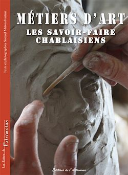 Download the eBook: Métiers d'art, les savoir-faire chablaisiens