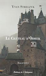 Téléchargez le livre :  Le Château d'Ödrek