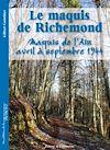 Télécharger le livre :  Le maquis de Richemond, maquis de l'Ain