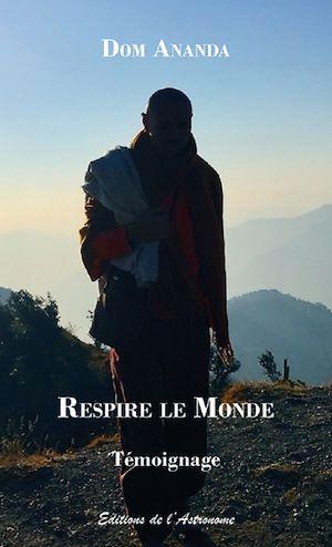 Téléchargez le livre :  Respire le Monde