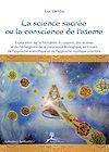 Download this eBook La science sacrée ou la conscience de l'atome