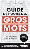Télécharger le livre :  Guide de poche des gros mots