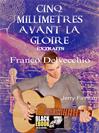 CINQ MILLIMETRES AVANT LA GLOIRE - EXTRAITS : JERRY FINNIAN