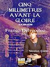 Télécharger le livre :  Cinq millimètres avant la gloire - extraits : Nicolas Conti