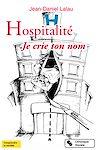 Télécharger le livre :  Hospitalité. Je crie ton nom
