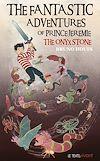 Télécharger le livre :  The Fantastic adventures of prince Jeremie