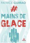 Télécharger le livre :  #Mains de glace