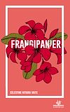 Télécharger le livre :  Frangipanier - Nouvelle édition