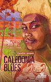 Télécharger le livre :  Caledonia Blues