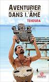 Télécharger le livre :  Teheiura, aventurier dans l'âme