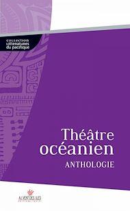 Téléchargez le livre :  Théâtre Océanien