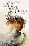 Télécharger le livre :  La voie des oracles - tome 01 : Thya
